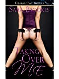 Taking Over Me: 1 (Geek Kink)