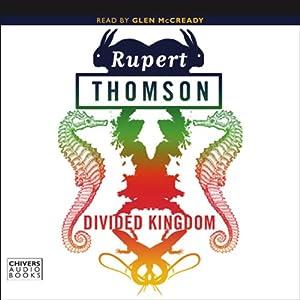 Divided Kingdom | [Rupert Thomson]