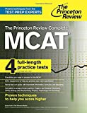 img - for The Princeton Review Complete MCAT: New for MCAT 2015 (Graduate School Test Preparation) book / textbook / text book