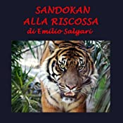 Sandokan alla riscossa [Sandokan to the Rescue] | [Emilio Salgari]