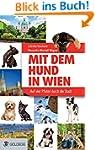 Mit dem Hund in Wien: Auf vier Pfoten...