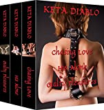 Bondage and Bliss: Chasing Love, His Alone and Guilty Pleasures