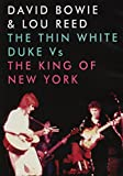 David Bowie & Lou Reed - The Thin White Duke Vs The King Of New York [DVD] [NTSC] [2014]