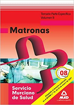 Matronas del Servicio Murciano de Salud. Temario Parte