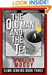 The Old Man and the Tea (Elmo Jenkins...