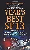 Year's Best SF 13 (Year's Best SF Series)