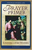 img - for Prayer Primer: Igniting a Fire Within book / textbook / text book