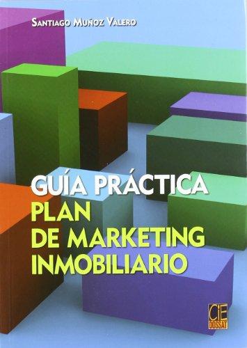 GUIA PRACTICA PLAN DE MARKETING INMOBILIARIO