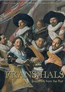 Frans Hals Snapshots of the Past (US version)