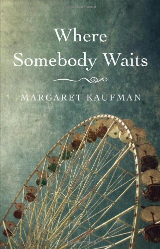 Where Somebody Waits
