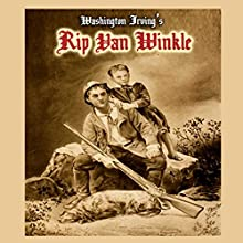 Rip Van Winkle Audiobook by Washington Irving Narrated by Christian Rummel