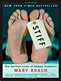 img - for Stiff: The Curious Lives of Human Cadavers by Roach, Mary 1st (first) Edition [Hardcover(2003)] book / textbook / text book