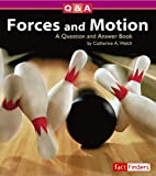 Forces and Motion: A Question and Answer Book (Questions and Answers: Physical Science)