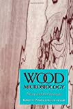 img - for Wood Microbiology: Decay and Its Prevention book / textbook / text book