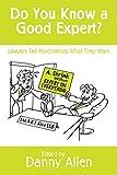 Do You Know a Good Expert?