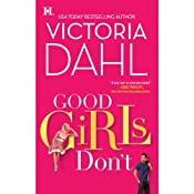 Good Girls Don't | [Victoria Dahl]