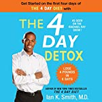 The 4-Day Detox | Ian K. Smith