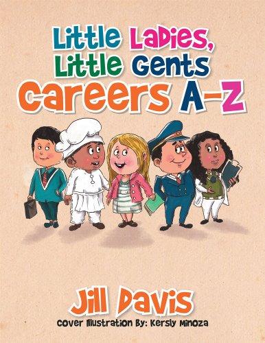 Jill Davis - Little Ladies, Little Gents: Careers A-Z