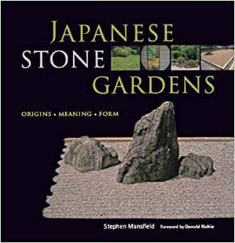 Japanese Stone Gardens: Origins, Meaning, Form written by Stephen Mansfield