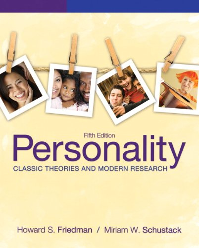 Personality: Classic Theories and Modern Research (5th Edition)