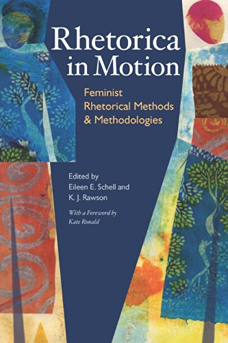 rhetorica-in-motion-feminist-rhetorical-methods-and-methodologies-pitt-comp-literacy-culture