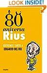 80 Aniversarius (Obra completa): Quer...