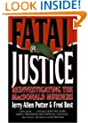 Fatal Justice: Reinvestigating the MacDonald Murders