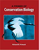 img - for A Primer of Conservation Biology, Third Edition book / textbook / text book