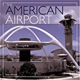 The American Airport (0760312427) by Geza Szurovy