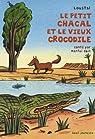 Le petit chacal et le vieux crocodile par Obin
