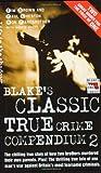 img - for Blake's Classic True Crime Compendium 2 (Blake's True Crime Library) book / textbook / text book