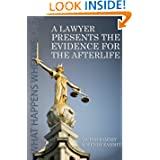 A Lawyer Presents The Evidence For The Afterlife by Victor Zammitt
