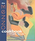img - for The Mezzo Cookbook With John Torode book / textbook / text book