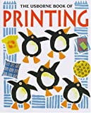The Usborne Book of Printing (How to Make)