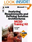 Analyzing Requirements and Defining Solution Architectures MCSD Training Kit (MCSD Training Guide)