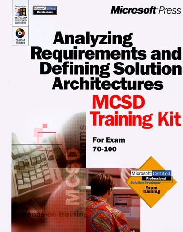 Analyzing Requirements and Defining Solution Architectures MCSD Training