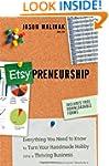 Etsy-preneurship: Everything You Need...