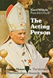 The Acting Person: A Contribution to Phenomenological Anthropology (Analecta Husserliana) (9027709696) by Wojtyla, Karol