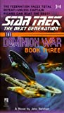 Star Trek: The Dominion War: Book 3: Tunnel Through the Stars (Star Trek: The Next Generation)