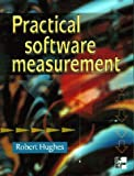 Practical Software Measurement (007709459X) by Hughes, Robert