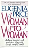 Woman to Woman (0061043109) by Price, Eugenia