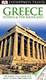 img - for DK Eyewitness Travel Guide: Greece Athens & the Mainland book / textbook / text book