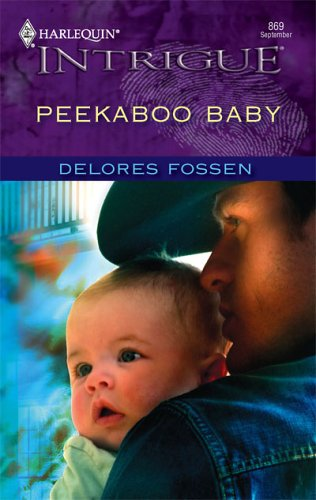 Peekaboo Baby (Intrigue), DELORES FOSSEN