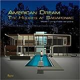 American Dream: The Houses at Sagaponac: Modern Living in the Hamptons (084782568X) by Brown Jr., Harry (Coco) Joe