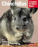 Chinchillas (Barrons Complete Pet Owners Manuals)
