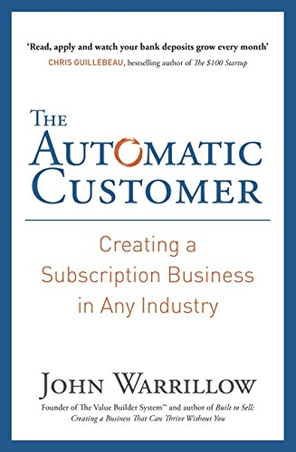 Buchseite und Rezensionen zu 'The Automatic Customer: Creating a Subscription Business in Any Industry' von John Warrillow