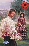 echange, troc Ruth Langan - L'enfant du silence : Collection : Harlequin les historiques n° 145