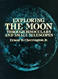 img - for Exploring the Moon Through Binoculars and Small Telescopes (Dover Books on Astronomy) book / textbook / text book