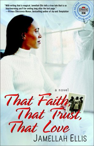 That Faith, That Trust, That Love: A Novel (Strivers Row)
