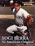 Yogi Berra: An American Original (Dai...